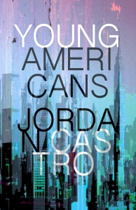 Young Americans (Jordan Castro)